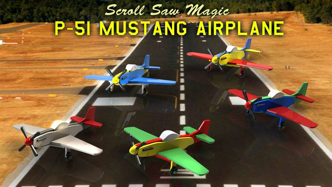 Wood Toy Plans - P-51 Mustang Airplane - YouTube