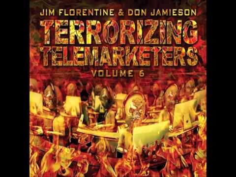 Terrorizing Telemarketers, Vol 6 -