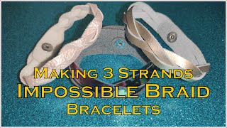 How To Make 3 Strands Impossible Braid Bracelet