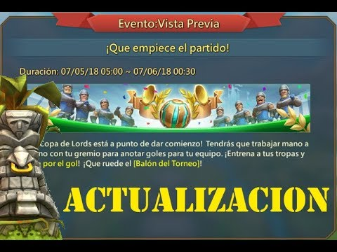 Lords Mobile ES - Actualización + Estrategia Copa De Lords