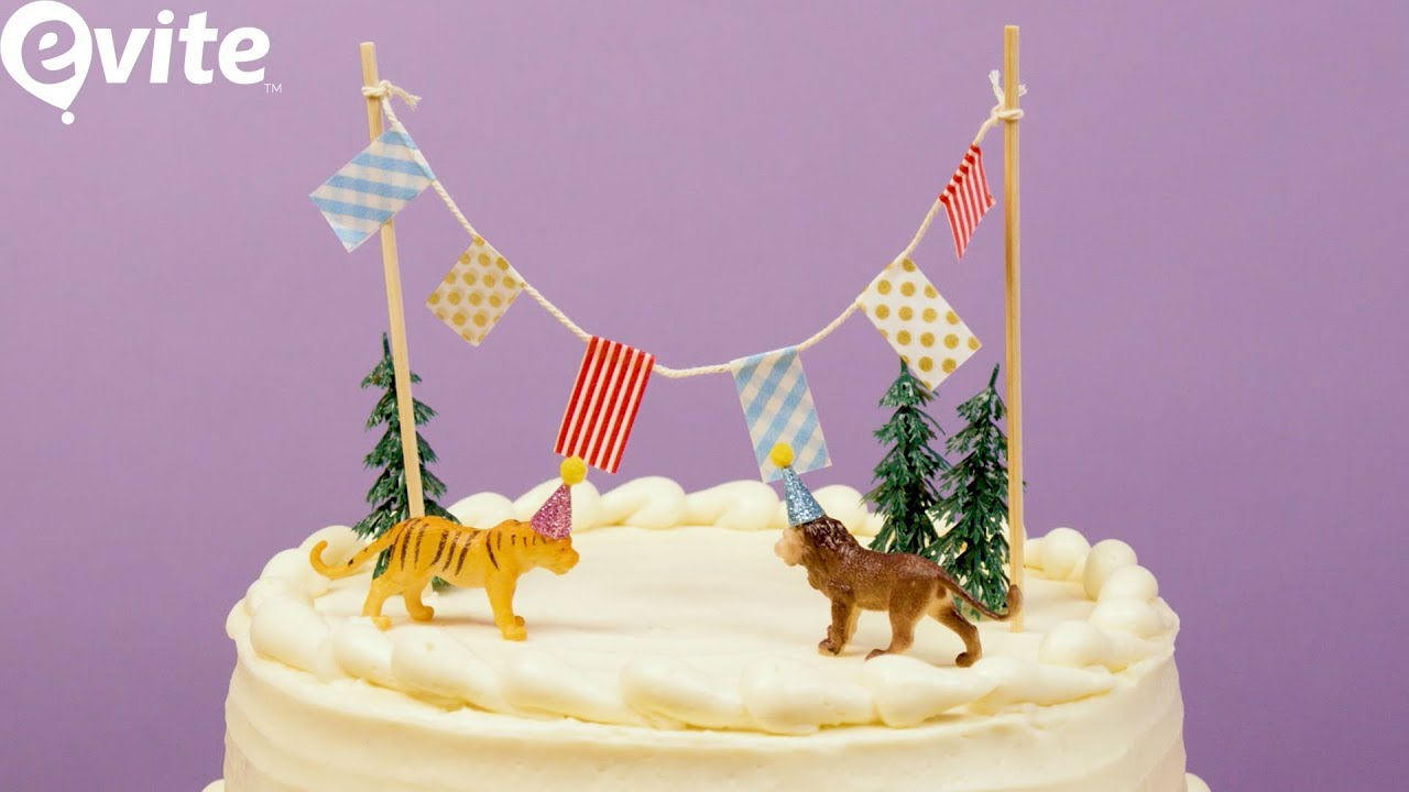 How To Make Diy Cake Toppers For Birthdays Evite Diy Youtube