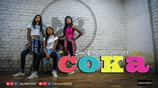 COKA | Sukh-E Muzical Doctorz | Dance Cover | Nunbusin Choreography