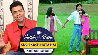 Kuch Kuch Hota Hai | Karan Johar | Inside A Scene | Shah Rukh Khan, Kajol, Rani