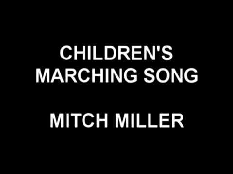 Children's Marching Song - Mitch Miller