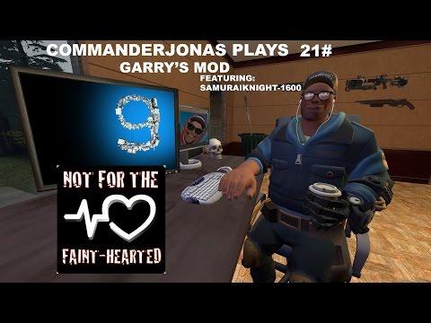CommanderJonas play's 21# Garry's Mod, featuring Samuraiknight-1600. WTF?