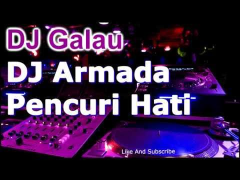 DJ Armada Pencuri Hati