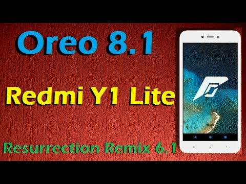 How to Update Android Oreo 8 1 in Redmi Y1 and Y1 Lite (Resurrection Remix  v6 1) Install & Review