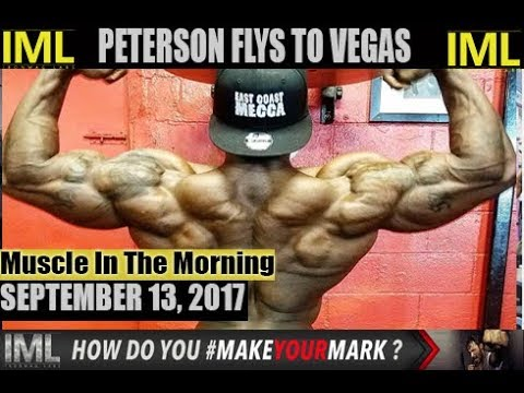 PETERSON FLYS TO VEGAS! - Muscle In The Morning September 13, 2017