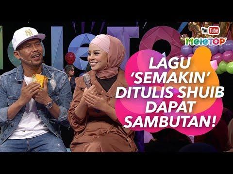 Lagu 'Semakin' ditulis Shuib dapat sambutan!   Shuib & Siti Sarah   MeleTOP