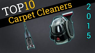 Top 10 Carpet Cleaners 2015 | Compare Cleaners