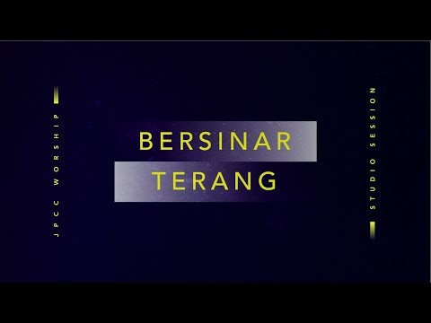 Bersinar Terang (Official Lyric Video) - JPCC Worship