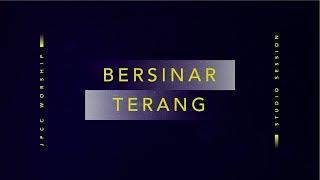 Bersinar Terang (Official Lyric Video) - JPCC Worship