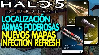 Halo 5 / Localización Armas poderosas / Nuevos mapas Infection Refresh
