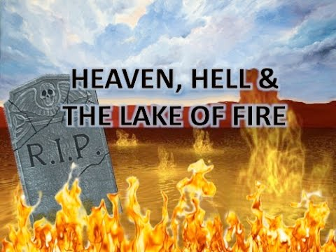 Heaven, Hell & The Lake of Fire: Entering The Veil