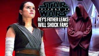 Star Wars Episode 9 Rey's Father Leaks Will Shock Fans (Star Wars News)