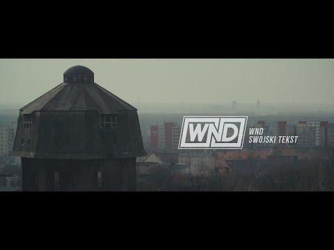 WND - Swojski Tekst (Prod. Gibbs)