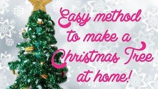 Easy method to make a Christmas Tree at home!
