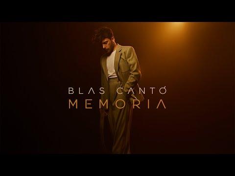 Blas Cantó - Memoria (Lyric Video Oficial)