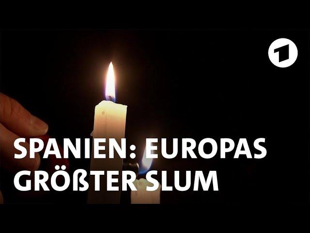 In Europas größtem Slum bei Madrid leben Tausende ohne Strom | Weltspiegel