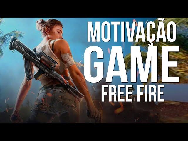 MOTIVAÇÃO FREE FIRE motivacional para jogar free fire - NANDO PINHEIRO