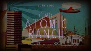 "Orchestral Manoeuvres in the Dark - ""Atomic Ranch"" (Official Music Video)"