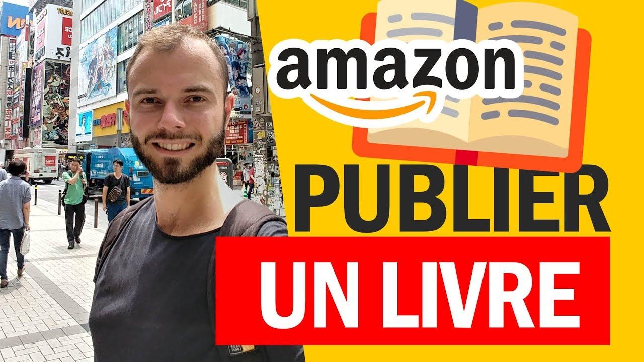 Ecrire Publier Un Livre Gratuitement Sur Amazon Papier Ebook