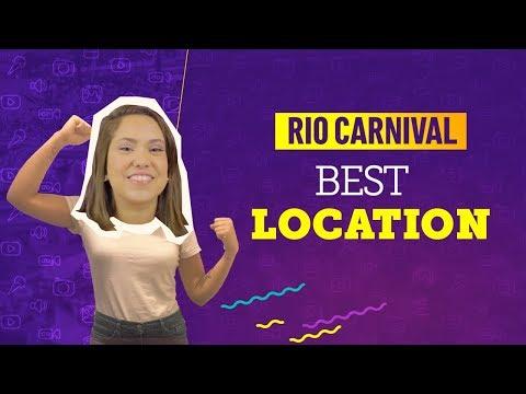 VIDEO GUIDE RIO CARNIVAL: BEST LOCATION