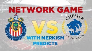 Chivas vs Chester | Network Game with MerkismPredicts | | Football Manager 2013