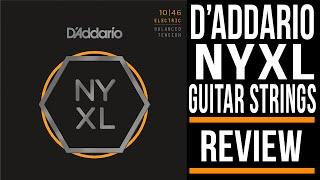 D'Addario NY XL | Guitar Strings Review