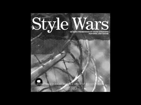 Style Wars - Chuck Strangers x Joey Bada$$ (Official Audio)