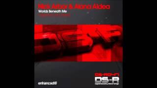 Nick Arbor & Alana Aldea - Worlds Beneath Me (Original Mix)