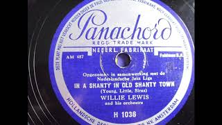Willie Lewis Orchestra: In a shanty in old shanty town, Hilversum/NL 1938
