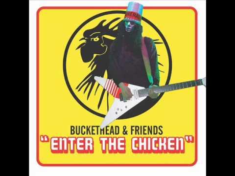 Buckethead & Friends - Enter The Chicken (MusicPack)