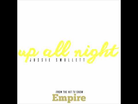 Jussie Smollett - Up All Night (Music From Empire)