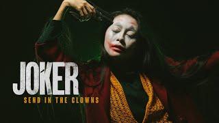 Joker - Send in the Clowns (Cover) by Rociel