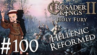 Crusader Kings 2 Holy Fury | By Jupiter | Part 100 | All for One