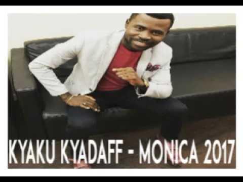 Kyaku Kyadaff - Monica 2017