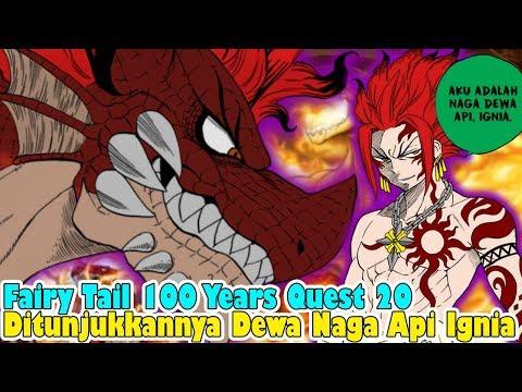 Fairy Tail 100 Years Quest 20, Munculnya Dewa Naga Api Ignia Yang Mengaku Sebagai Putra Igneel