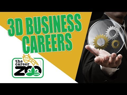 Business Careers in 3D Printing