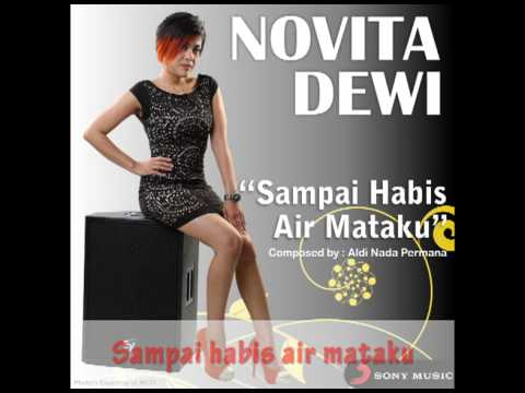 NOVITA DEWI - Sampai Habis Air Mataku (Lyric Video)
