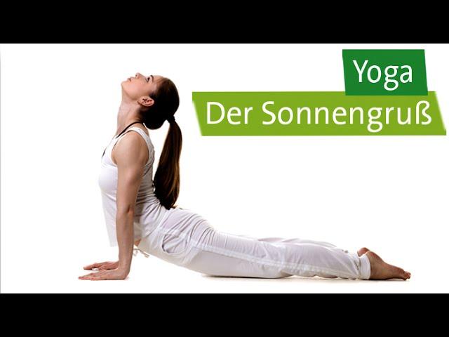 Yoga Der Sonnengruss Anleitung Youtube