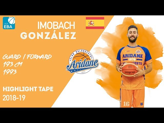 Imobach Gonzalez Highlight Liga EBA Spain 2018-19