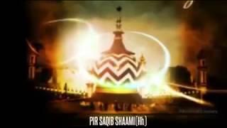 Ala Hazrat ka Kalam - Pir Saqib Shaami