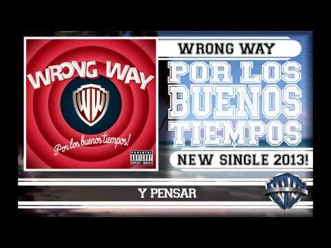 Download lagu Wrong Way - Por los buenos tiempos (Official lyrics video) Mp3 terbaru 2020