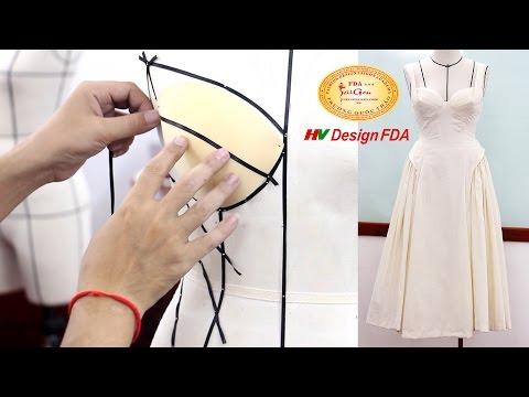Hướng dẫn thực hiện draping một chiếc Đầm thời trang trên Mannequin