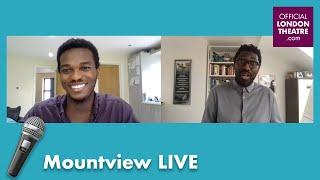 Benjamin Lafayette chats to Kwame Kwei-Armah | Mountview LIVE