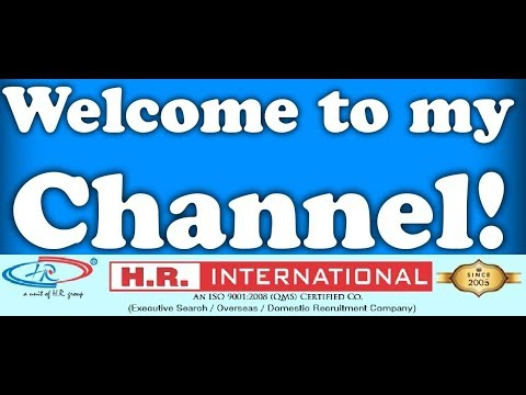 Channel Trailer Of H.R. International | Overseas Manpower Agencies