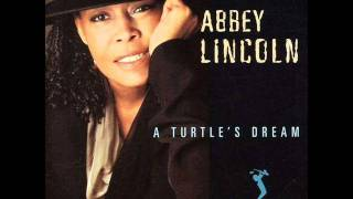 ABBEY LINCOLN - Throw It Away- A Turtle`s Dream 1994