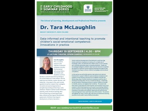 Dr Tara McLaughlin (NZ): Data-informed And Intentional Teaching To Promote Children's Competence
