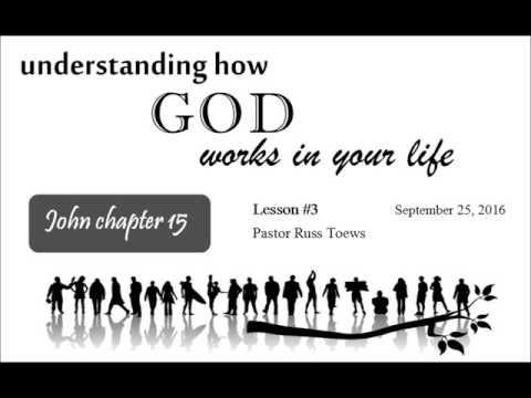 Understanding How God Works In Your Life #3